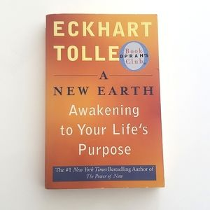 Eckhart Tolle; A New Earth
